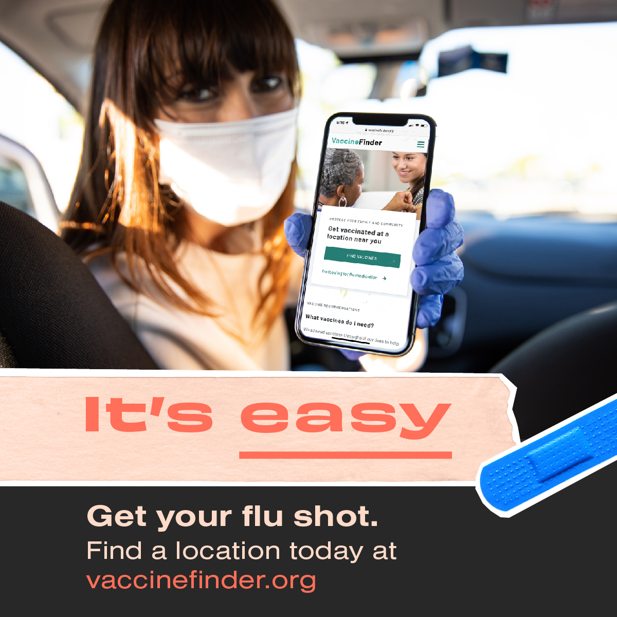 It's easy. Get your flu shot. Find a location today at vaccinefinder.org.